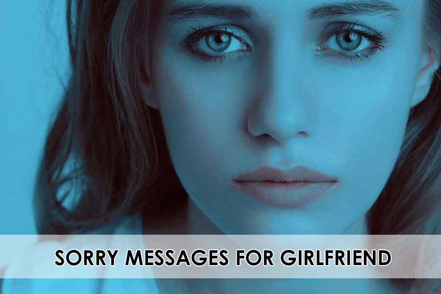 Sorry Messages For Girlfriend
